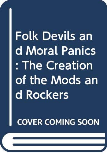 9780312296995: Folk Devils and Moral Panics: The Creation of the Mods and Rockers
