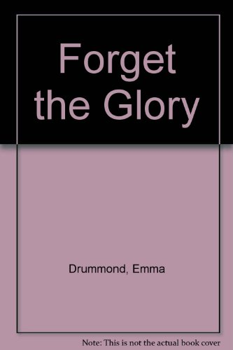 9780312298920: Forget the Glory