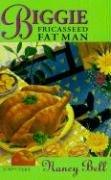 9780312300029: Biggie and the Fricasseed Fat Man ( Biggie )