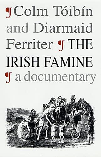 9780312300517: The Irish Famine: A Documentary