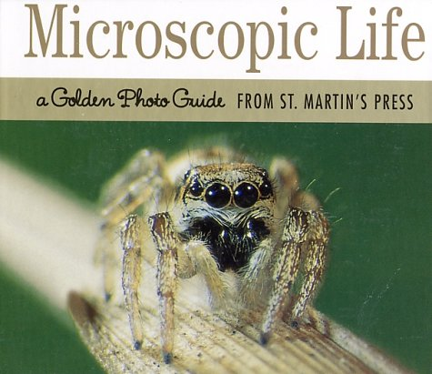 9780312300555: Microscopic Life: A Golden Photo Guide from St. Martin's Press