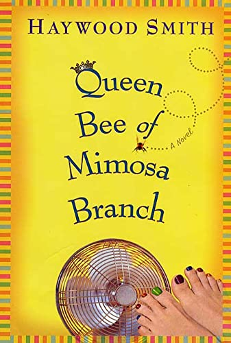 9780312300562: Queen Bee of Mimosa Branch: A Novel