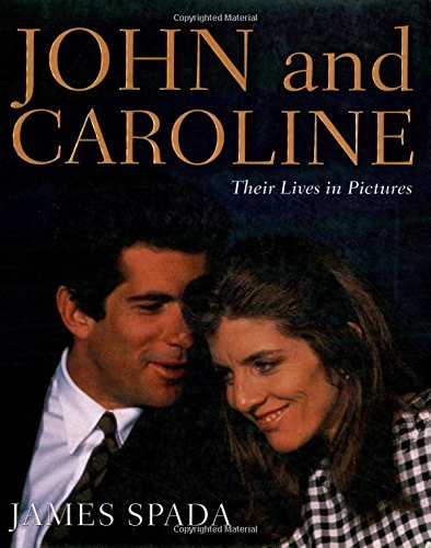 9780312300913: John and Caroline: Their Lives in Pictures