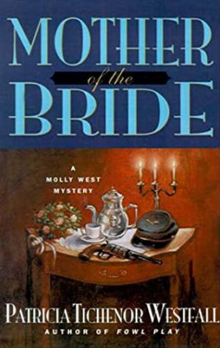 9780312301033: Mother of the Bride: A Molly West Mystery (Molly West Mysteries)