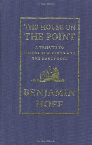 9780312301088: The House on the Point: A Tribute to Franklin W. Dixon and The Hardy Boys