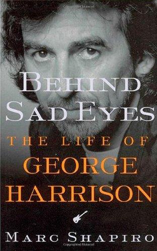 9780312301095: Behind Sad Eyes: The Life of George Harrison