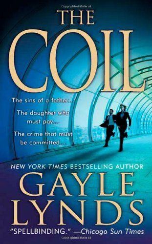 The Coil: A Novel (Liz Sansborough): Lynds, Gayle