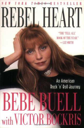Rebel Heart: An American Rock 'n' Roll: Bockris, Victor, Buell,