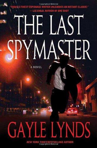 The Last Spymaster: Lynds, Gayle
