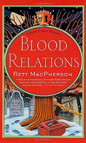 Blood Relations (Torie O'Shea Mysteries, No. 6) (0312301715) by Rett MacPherson