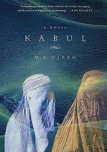 9780312301736: Kabul: A Novel