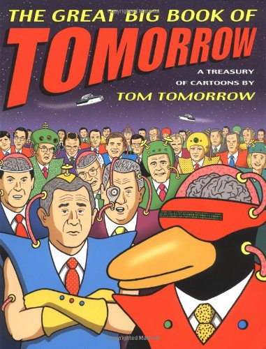9780312301774: The Great Big Book of Tomorrow: A Treasury of Cartoons
