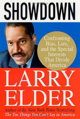 Showdown: Confronting Bias, Lies, and the Special Interests that Divide America: Elder, Larry