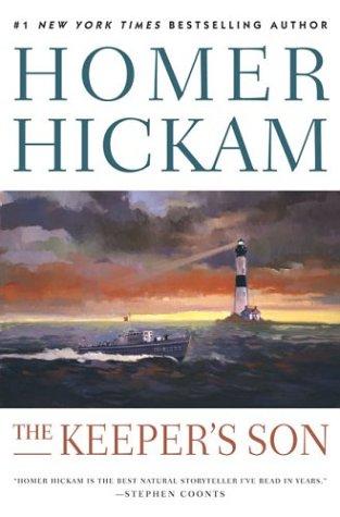 The Keeper's Son (Josh Thurlow Series #1): Hickam, Homer