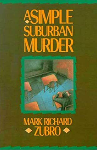 9780312302313: A Simple Suburban Murder (Tom & Scott Mysteries)