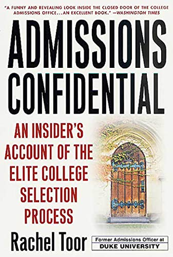 9780312302351: Admissions Confidential: An Insider's Account of the Elite College Selection Process