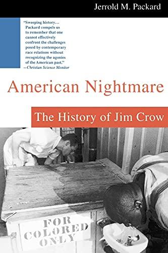 9780312302412: American Nightmare: The History of Jim Crow