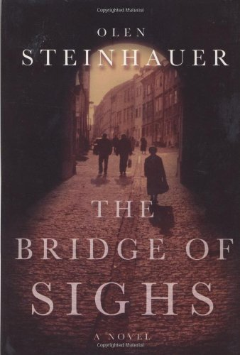 THE BRIDGE OF SIGHS: Steinhauer, Olen