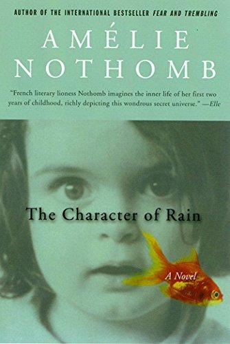 9780312302481: The Character of Rain: A Novel