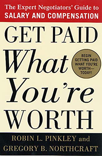 9780312302696: Get Paid What You're Worth: The Expert Negotiators' Guide to Salary and Compensation