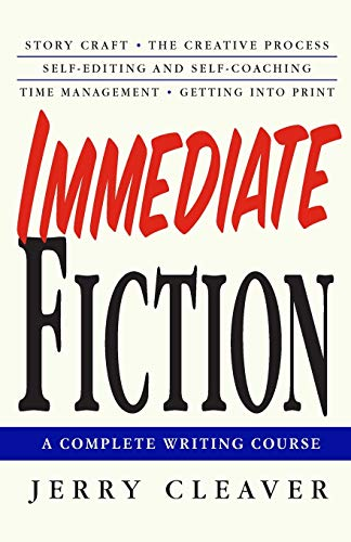 9780312302764: Immediate Fiction: A Complete Writing Course