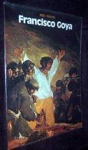 9780312303198: Francisco Goya