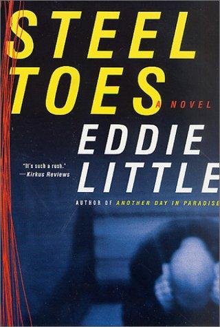 9780312303204: Steel Toes: A Novel