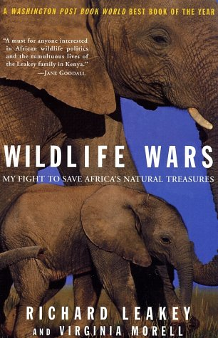 9780312303341: Wildlife Wars: My Fight to Save Africa's Natural Treasures