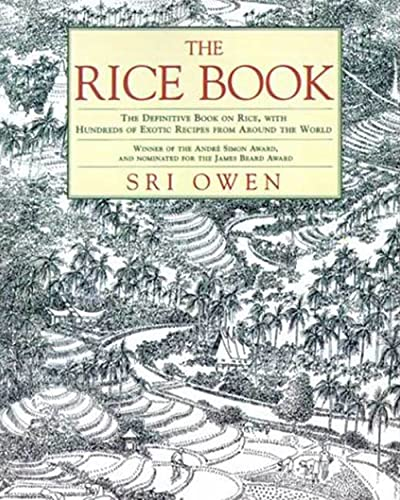 9780312303396: The Rice Book: The Definitive Book on Rice, with Hundreds of Exotic Recipes from Around the World