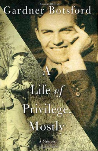 9780312303433: A Life of Privilege, Mostly