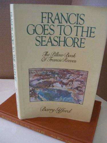 Francis Goes to the Seashore: Gifford, Barry