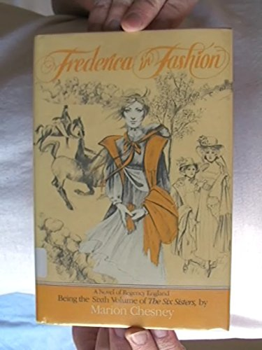 Frederica in Fashion, Volume Six in the Six Sisters.