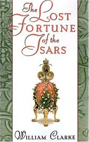 9780312303938: The Lost Fortune of the Tsars