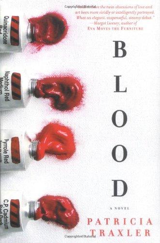 9780312304010: Blood: A Novel