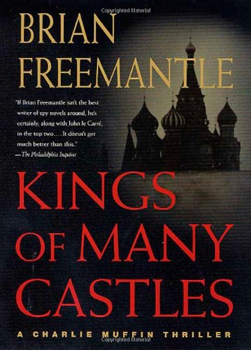 9780312304126: Kings of Many Castles: A Charlie Muffin Thriller