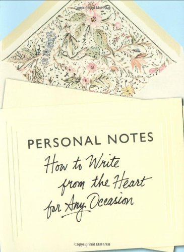 9780312304188: Personal Notes: How to Write from the Heart for Any Occasion