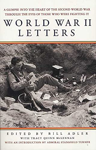 9780312304317: World War II Letters: A Glimpse Into the Heart of the Second World War Through the Words of Those Who Were Fighting It