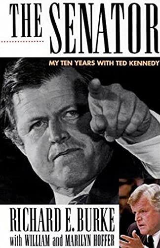 9780312304669: The Senator: My Ten Years with Ted Kennedy