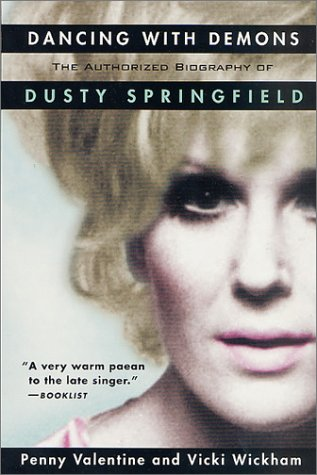9780312304997: Dancing with Demons: The Authorized Biography of Dusty Springfield