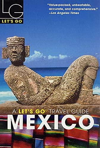 Let's Go 2003: Mexico: Let's Go Inc.