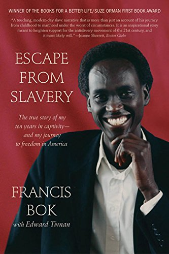 Escape from Slavery: The True Story of: Bok, Francis