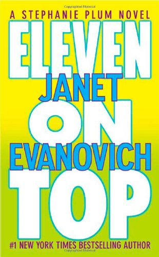 Eleven On Top ***SIGNED X2 & DATED***: Janet Evanovich