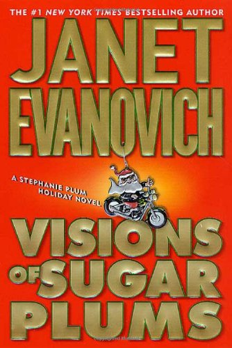 Visions of Sugar Plums ***SIGNED X2***: Janet Evanovich