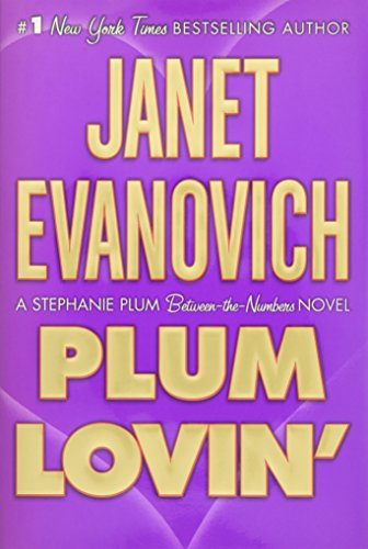 Plum Lovin' (A Stephanie Plum Between-the-Numbers Mystery)