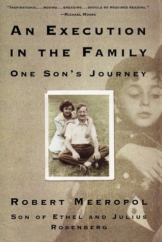 AN EXECUTION IN THE FAMILY One Son's Journey