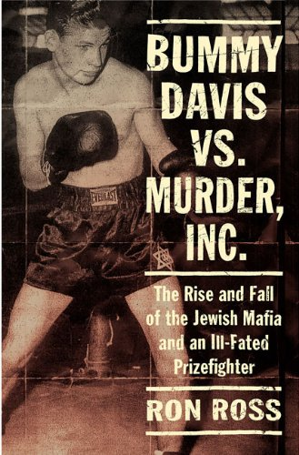 9780312306380: Bummy Davis vs. Murder, Inc.: The Rise and Fall of the Jewish Mafia and an Ill-Fated Prizefighter