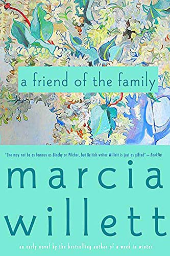A Friend of the Family: Willett, Marcia