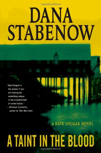 A Taint in the Blood: A Kate: Dana Stabenow