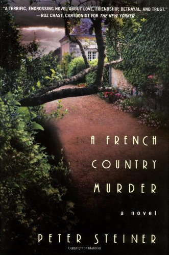 A French Country Murder: Steiner, Peter