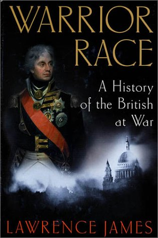 9780312307370: Warrior Race: A History of the British at War